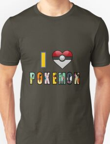 I Love Pokemon T-Shirt