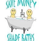 Save Money - Share Baths by Almeister5000