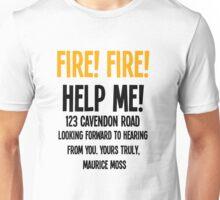 FIRE! FIRE! Unisex T-Shirt