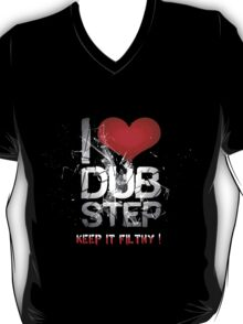 I Love Dubstep T-Shirt