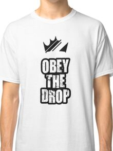 Obey The Drop Classic T-Shirt