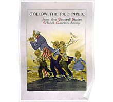 Follow the Pied Piper Join the United States School Garden Army Poster