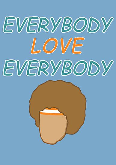 Semi-Pro - Everybody Love Everybody by Styl0