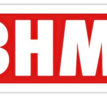 BBHMM- Rihanna Sticker