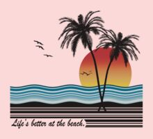 Life's Better at the Beach by Megan Noble