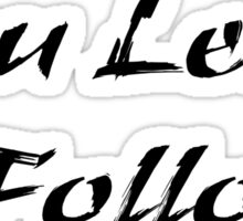 Dance - You Lead I Follow - Or Walk Pet Dog Leash Owner Sticker