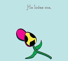 He loves me -Little Daisy by BrainDeadLosers