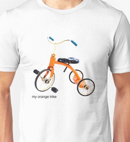my orange trike Unisex T-Shirt