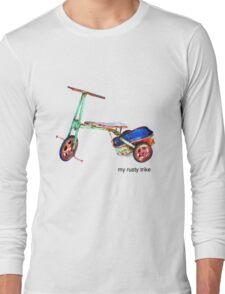 My Rusty Trike Long Sleeve T-Shirt