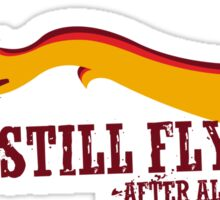 """Still Flying"" - Joss Whedon's Serenity - Dark Sticker"