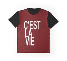 C'est la Vie Shirt Top Fashion Le Tee - That's Life! - T-shirt Graphic T-Shirt