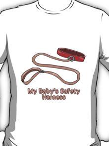 My Baby's Harness T-Shirt