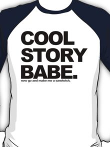 Cool Story Babe T-Shirt