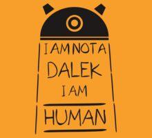 I am not a Dalek. I am Human. by iliketrees