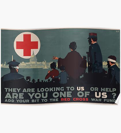 They are looking to us for help Are you one of us Add your bit to the Red Cross War Fund Poster