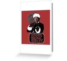 Santa Crowley's coming to town Greeting Card