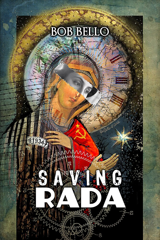 Saving Rada by Bob Bello