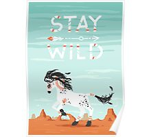Stay Wild Poster