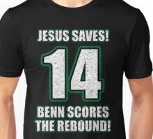 Jesus Saves - Benn Scores The Rebound Unisex T-Shirt
