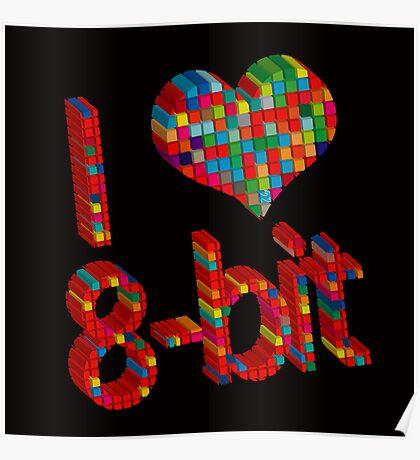 i heart 8 - Bit Poster