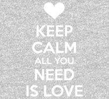 Keep calm all you need is love One Piece - Long Sleeve