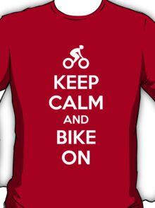 Keep Calm and bike on T-Shirt