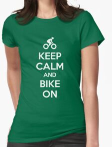 Keep Calm and bike on Womens Fitted T-Shirt