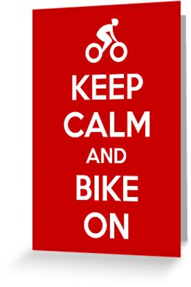 Keep Calm and bike on by mpaev