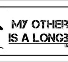 """BrosLongboard """"My other car is a Longboard"""" Sticker"""