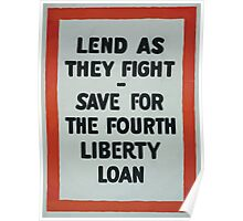 Lend as they fight  Save for the fourth Liberty Loan 002 Poster