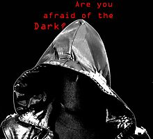 Are you afraid of the Dark? by lizardgirl