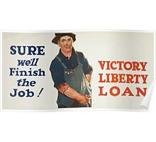 Sure well finish the job! Victory Liberty Loan Poster