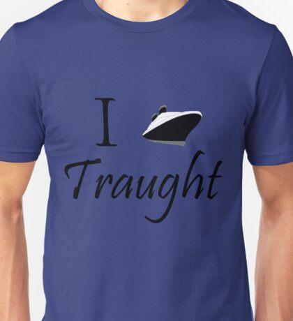 I Ship Traught! Unisex T-Shirt