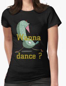 Wanna dance? Womens Fitted T-Shirt