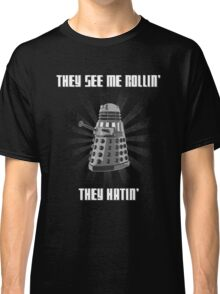 Doctor Who - DALEK - Exterminating Dirty Classic T-Shirt