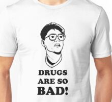 Drugs Are So Bad! - Super 8 Tee Unisex T-Shirt