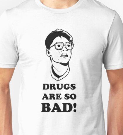 Drugs Are So Bad! - Super 8 Tee Unisex T-Shirt