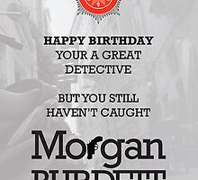 Morgan Burdett Detective Birthday Card by springwoodbooks