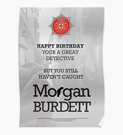 Morgan Burdett Detective Birthday Card Poster