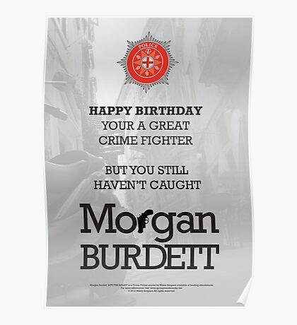 Morgan Burdett Crime Fighter Birthday Card Poster