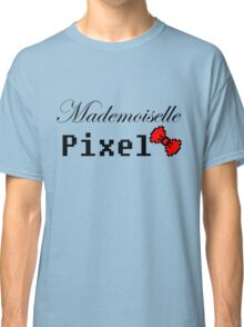 mademoiselle pixel Classic T-Shirt
