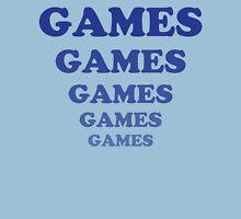games games games games.. games.... Unisex T-Shirt