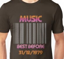Music..Best Before 1979 Unisex T-Shirt