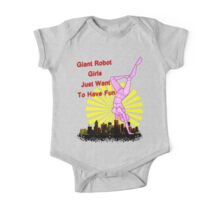 giant robot girls just want to have fun One Piece - Short Sleeve