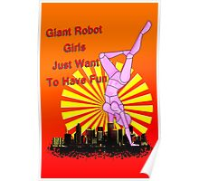 giant robot girls just want to have fun Poster