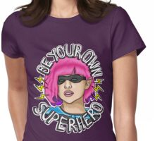 Be Your Own Superhero   Hit Girl Womens Fitted T-Shirt