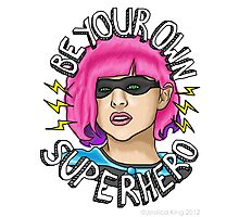 Be Your Own Superhero | Hit Girl Photographic Print