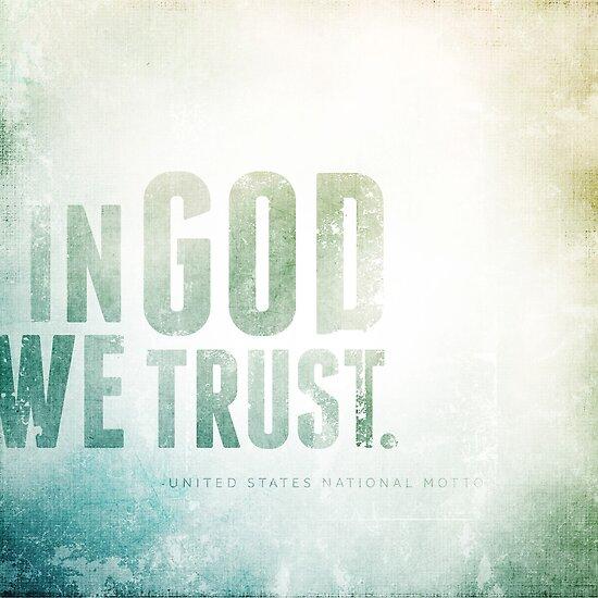 In God We Trust II by Dallas Drotz
