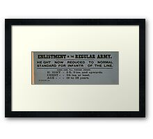 Enlistment in the regular army Height now reduced to normal standard for infantry of the line 077 Framed Print
