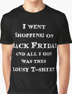 Black Friday Lousy T-Shirt Graphic T-Shirt
